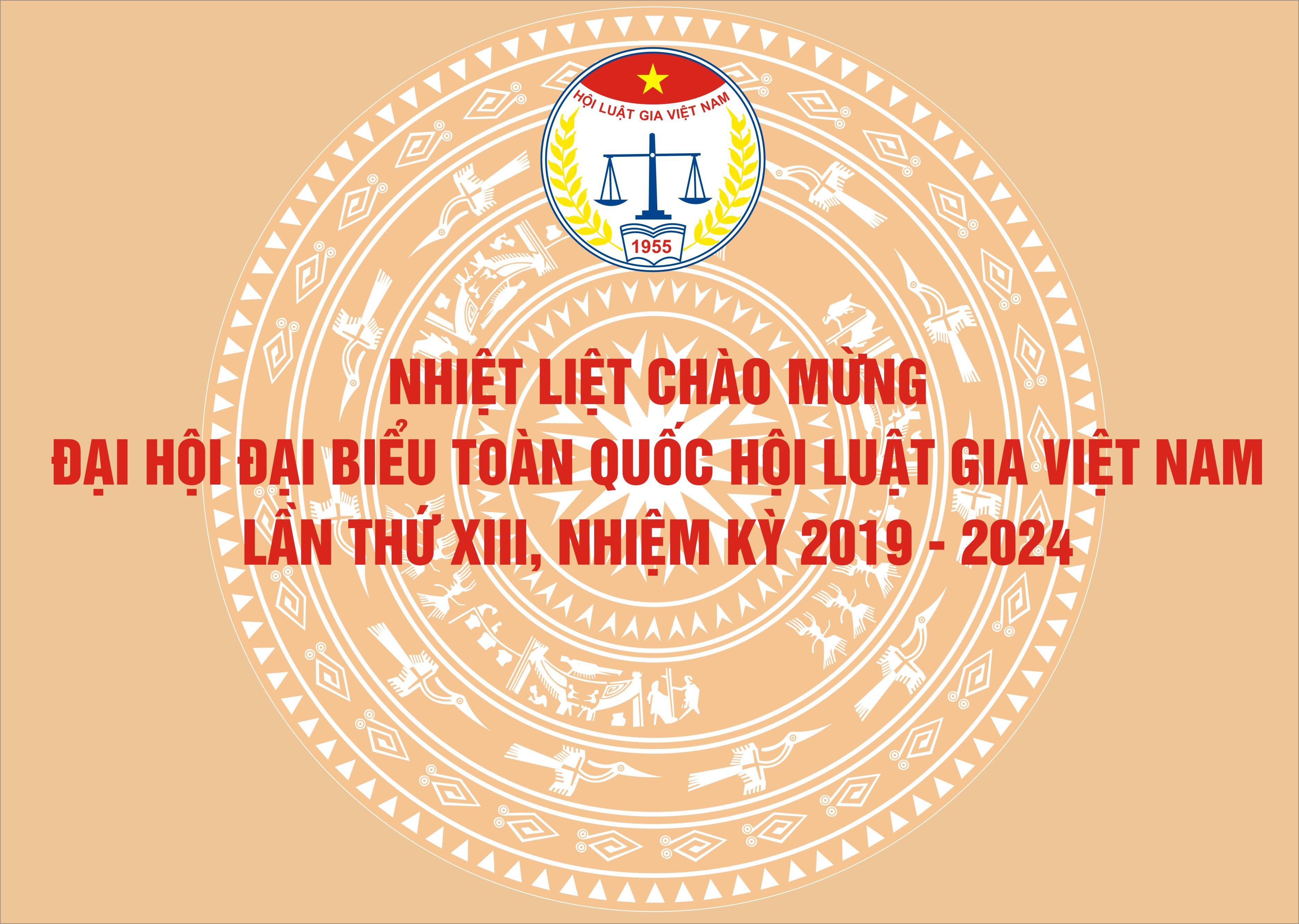 Thông cáo báo chí ĐHĐB toàn quốc Hội Luật Gia Việt Nam lần thứ XIII ( Nhiệm kỳ 2019- 2024) - ảnh 1